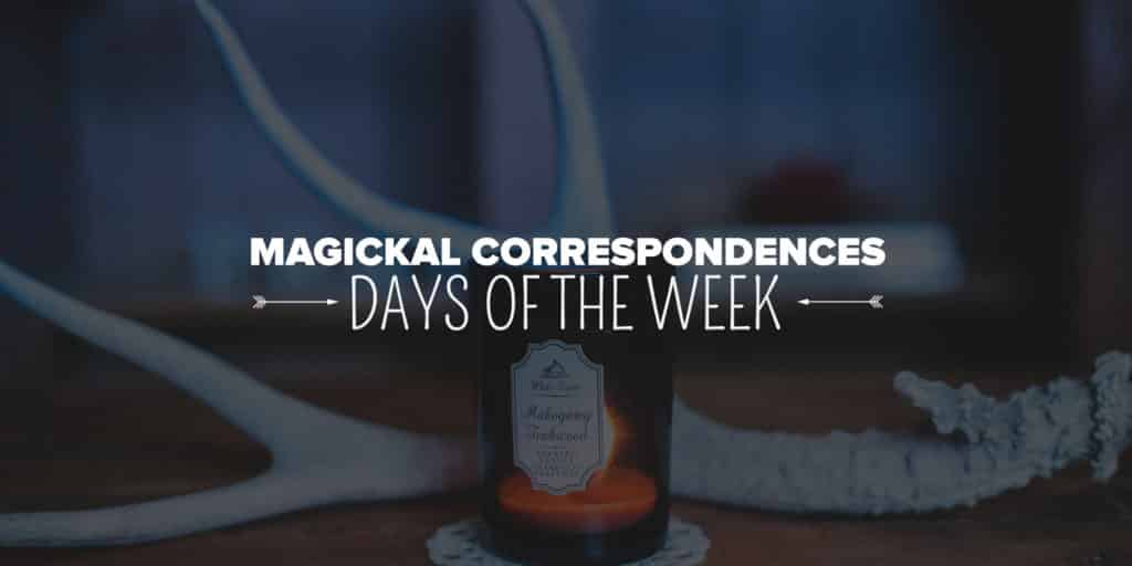 day of the week magickal correspondences wicca pagan