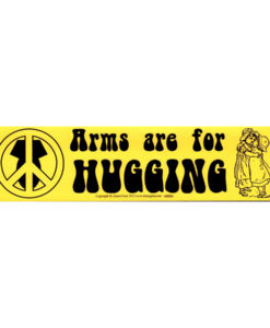 arms are for hugging bumper sticker