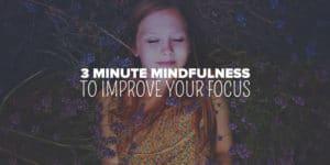 three minute mindfulness focus meditation practice training
