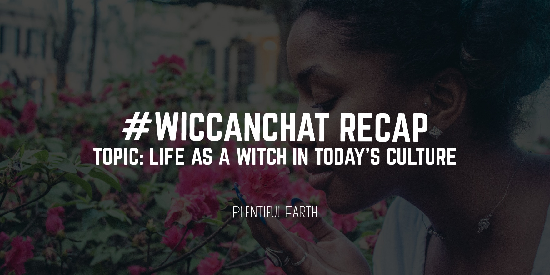 Life as a Witch in today's culture